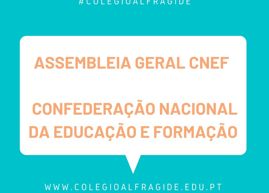 ASSEMBLEIA GERAL CNEF – Confederação Nacional da Educação e Formação