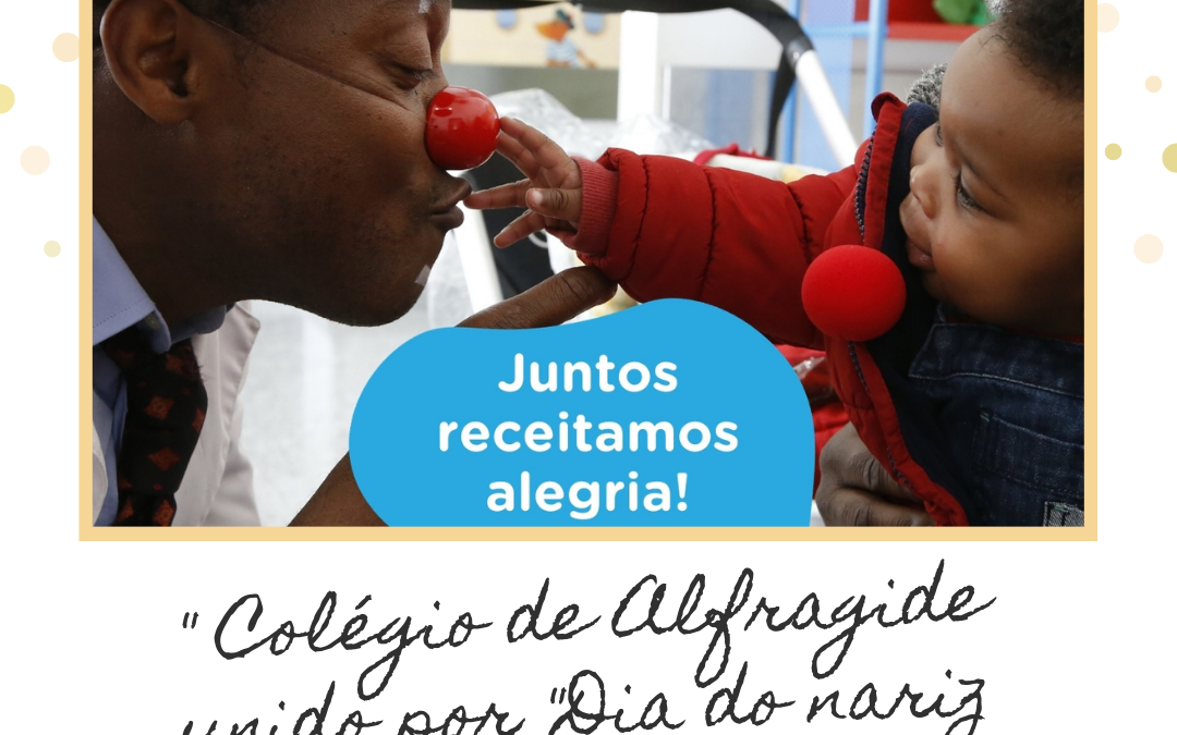 """"""" Colégio de Alfragide unido por """"Dia do nariz vermelho """""""